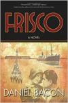 Frisco - A Novel