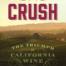 Crush: The Triumph of California Wine. Author: John Briscoe