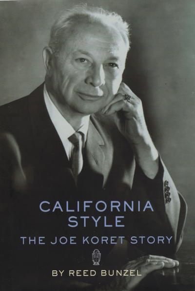 California Style: The Joe Koret Story